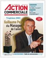 Les lecteurs d'Action Commerciale ont du flair! Chaque année, ils repèrent les «dirco» de talent et les récompensent lors de l'Election du manager commercial de l'année. En 2003, il s'agissait de Guillaume Pépy, qui était directeur général exécutif de la SNCF. Un choix judicieux puisqu'il est maintenant le p-dg de la société de transports ferroviaires.