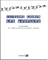 > DONNER DE L'AIR GAZELLES