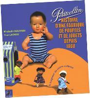 Huit ans d'écriture pour ce livre qui fait découvrir les poupées anciennes.