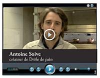 Antoine Soive créateur de Drôle de pain