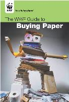 Si sa couverture se veut ludique, le guide édité par WWF entend sensibiliser les acheteurs aux impacts environnementaux de l'industrie papetière.