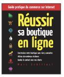d'après l'ouvrage Réussir sa boutique en ligne, de Marc Schillaci.