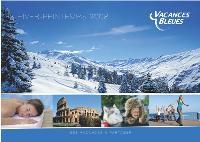 Le nouveau catalogue présente désormais les séjours selon la saisonnalité.