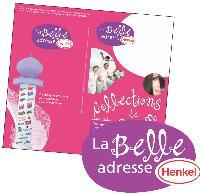 Pour fidéliser ses clients, Henkel va lancer, à l'automne, un site web, La Belle adresse, pour assurer une totale complémentarité avec le print.