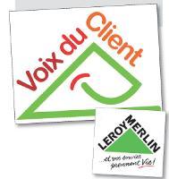 La stratégie relationnelle de Leroy Merlin, La Voix du Client, a été mise en place en 1998.