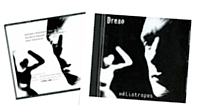 « Ma première expérience musicale avec mon ami François Dreno. Cet album est truffé de références à des artistes qui ont marqué leur siècle, comme Chopin, Dvorák, Rimbaud, Edgar Poe, Baudelaire, le Douanier Rousseau, et bien d'autres...»