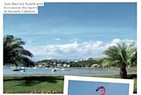 Jean-Baptiste Rudelle aime le turquoise des lagons de Nouvelle-Calédonie