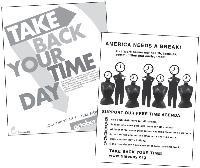 Une journée annuelle est organisée aux Etats-Unis pour reprendre son temps.