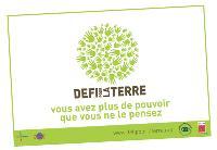 Le Défi pour la Terre engage les personnes signataires à réaliser de petits gestes en faveur de l'environnement au quotidien.