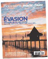 Du coeur de la France au bout du monde, le hors-série Evasion de Marie Claire Maison reflète une nouvelle tendance de voyage, un respect de l'environnement des lieux proposés.