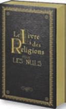 Après avoir vendu 63 000 exemplaires de La Bible pour les Nuls, les Editions First ont sorti pour les fêtes de Noël Le Livre des Religions pour les Nuls.