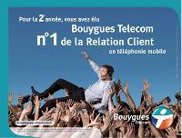 Face à l'intérêt croissant pour la relation client, Bouygues Telecom a mené une campagne de publicité vantant sa performance dans ce domaine.