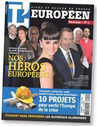 La couverture du premier numéro du mensuel fait la part belle à des Européens de tous horizons.