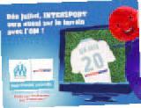 Dès juillet, INTERSPORT sera aussi sui le terrain avec l'OM!