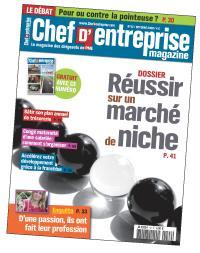 «Réussir sur un marché de niche«, Chef d'Entreprise Magazine, n° 42, octobre 2009.