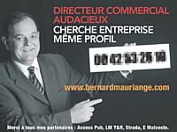 En recherche d'emploi, Bernard Mauriange s'est affiché sur un panneau 4x3, avec l'aide de l'agence LMY&R.