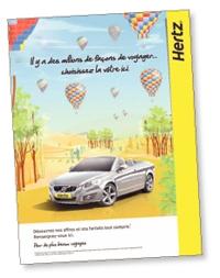 La nouvelle campagne de Hertz cible résolument une clientèle jeune et de loisirs.