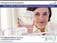 Depuis 12 ans, la fondation L'Oréal récompense des femmes scientifiques.