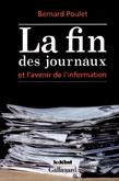 Dans son livre au titre choc, Bernard Poulet analyse les transformations de la presse écrite et évoque l'avènement d'une information à deux vitesses.