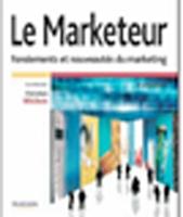 Fondements et nouveautés du marketing