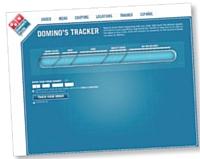 Via le service «Domino's Pizza Tracker», le client peut suivre sur Internet la préparation de sa pizza jusqu'à l'heure exacte de sa livraison.