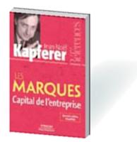 Edité en 1991, Les marques, capital de l'entreprise en est à sa cinquième édition.