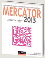 Mercator 2013, par Jacques Lendrevie et Julien Lévy éditions Dunod, 1 000 pages, dixième édition, septembre 2012.