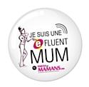 Qui sont les e-fluent mums ?