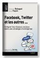 Facebook, Twitter et les autres : un virage à ne pas rater