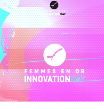 Femmes en or Innovation Day 2016