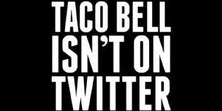 Pour lancer son application Taco Bell ferme ses comptes Facebook, Twitter et Tumblr