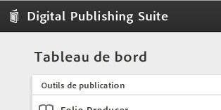 Du neuf sur Adobe Digital Publishing !