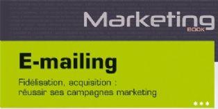 E-mailing : mode d'emploi