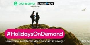 Un film = une destination, avec la campagne #HolidaysOnDemand de Transavia