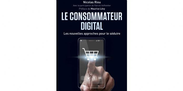 """[Bonnes feuilles] """"Le Consommateur digital"""", cet inconnu"""