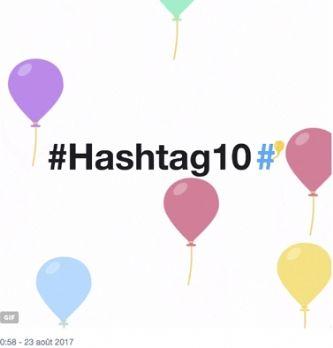Le #Hashtag fête ses 10 ans