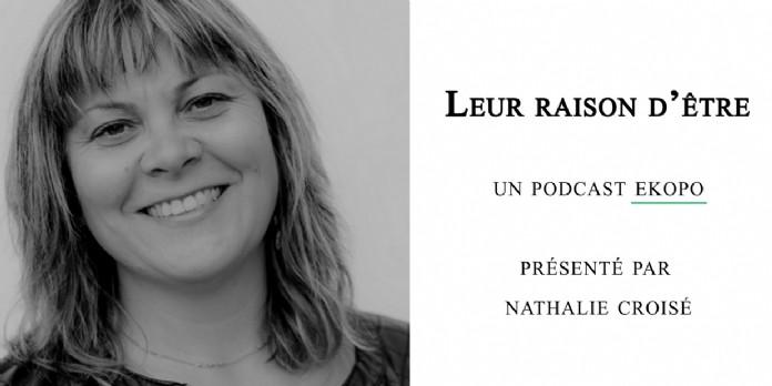 Podcast 'Leur raison d'être' épisode 40 : Stéphane Weber, fondateur de Mon Habitat Positif