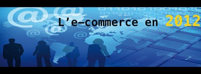 Rétrospective de l'année 2012 : l'e-commerce en douze événements marquants