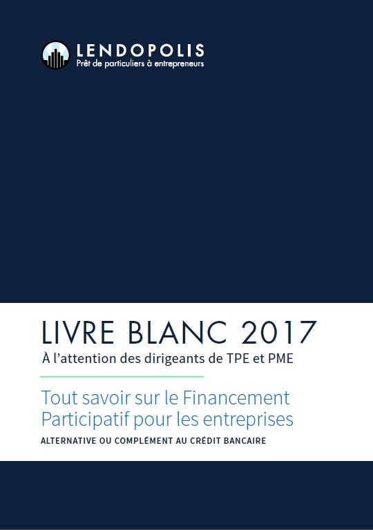 Couverture livre blanc Tout savoir sur le financement participatif pour les entreprises- Alternative ou complément au crédit bancaire