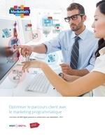Couverture Optimiser le parcours client avec le marketing programmatique