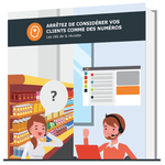 Couverture livre blanc Arrêtez de considérer vos clients comme des numéros