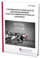 Couverture livre blanc L'optimisation du processus de gestion des dépenses, source de compétitivité pour les entreprises