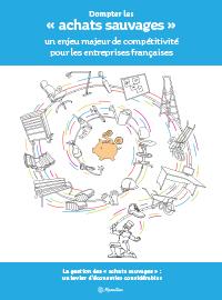"""Couverture livre blanc Domptez les """"achats sauvages"""" un enjeu de compétitivité pour les entreprises françaises"""