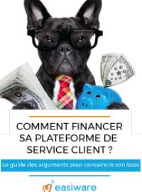 Couverture livre blanc Comment financer sa plateforme de logiciel service client ?
