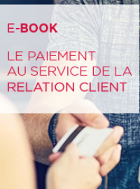 Couverture livre blanc Comment le paiement omnicanal améliore la relation client ?