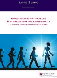 Couverture livre blanc Intelligence Artificielle et « Predictive Procurement» : le futur de la digitalisation pour les achats