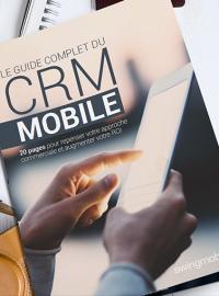 Couverture Guide : 20 pages pour tout savoir sur le CRM mobile
