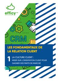 Couverture #1 : La culture client ou comment gagner en rentabilité ?