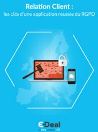 Couverture livre blanc Relation Client : les clés d'une application réussie du RGPD