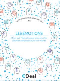 Couverture #2 : Les émotions : miser sur l'humain pour se connecter émotionnellement avec ses clients